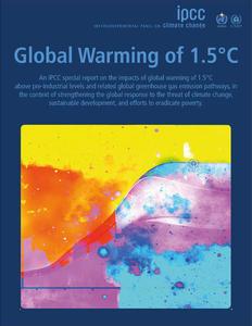 Le nouveau rapport spécial du GIEC sur le réchauffement climatique à 1 degré et demi